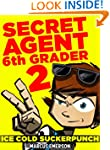 Secret Agent 6th Grader 2: Ice Cold S...