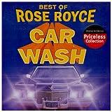 echange, troc Rose Royce - Best of Rose Royce: Car Wash