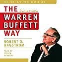 The Warren Buffett Way, Second Edition Audiobook by Robert G. Hagstrom Narrated by Stephen Hoye