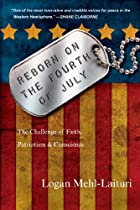 Reborn on the Fourth of July: The Challenge of Faith, Patriotism and Conscience