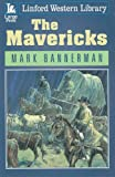 img - for The Mavericks (Linford Western Library) book / textbook / text book