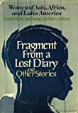 img - for Fragment from a Lost Diary and Other Stories: Women of Asia, Africa, and Latin America book / textbook / text book