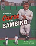 The Legend of the Curse of the Bambino (0689872356) by Shaughnessy, Dan