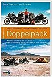 Doppelpack: Zwei Charaktere, zwei Motorräder, ein Traum. Eine faszinierende Reise von New York nach Feuerland title=