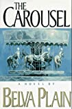 The Carousel (0385311079) by Plain, Belva