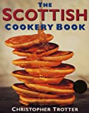 Christopher Trotter The Scottish Cookery Book