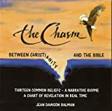 img - for The Chasm Between Christianity and the Bible book / textbook / text book