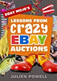 eBay Mojo - Lessons From Crazy eBay Auctions