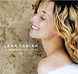 echange, troc Lara Fabian - A Wonderful Life