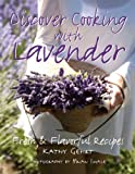 img - for Discover Cooking with Lavender book / textbook / text book