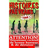 HISTOIRES PAS VRAIES - TOME 1par Herv Fenoy