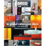 Le grand catalogue d�co : 3000 r�f�rencespar Julien Guillemard