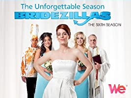Bridezillas Season 6 [HD]