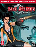 Prima Development Fear Effect 2: Retro Helix - Official Strategy Guide (Prima's official strategy guide)