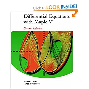 Differential Equations with Maple V,   by Martha L. Abell