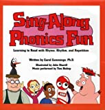 Sing-Along, Phonics Fun: Learning to Read with Rhyme, Rhythm, and Repetitions