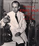 img - for The story of Jonas Salk and the discovery of the polio vaccine (Cornerstones of freedom) book / textbook / text book