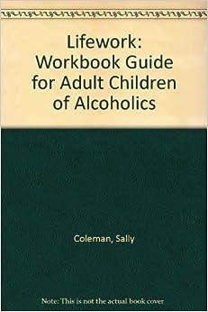 Adult chidren of alcoholics handbook