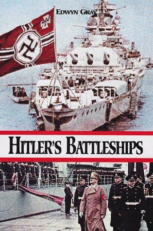 Hitler's Battleships, Gray, Edwyn