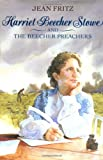 Harriet Beecher Stowe and the Beecher Preachers (0399226664) by Fritz, Jean