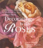 img - for Decorating with Roses: Patterns, Petals & Prints to Adorn Every Room book / textbook / text book