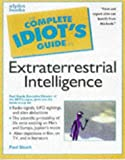 The Complete Idiots Guide To Extraterrestrial Intelligence.