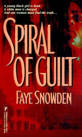 Spiral of Guilt, FAYE SNOWDEN