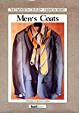 img - for Men's Coats (The Twentieth Century-Histories of Fashion Series) by De Buzzaccarini, Vittoria (1996) Hardcover book / textbook / text book