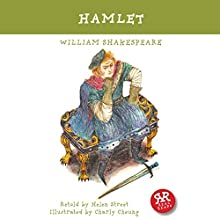 Hamlet (Adaptation) (       ABRIDGED) by William Shakespeare, Helen Street Narrated by Gill Tavner, full cast