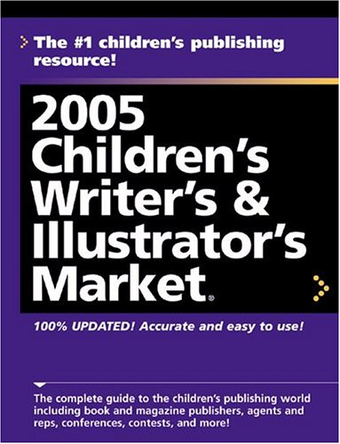 2005 Childrens Writers & Illustrators Market, ALICE POPE, REBECCA CHRYSLER