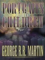 Portraits of His Children (English Edition)