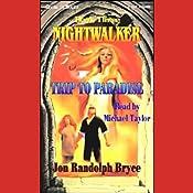 Trip to Paradise: Nightwalker, Book 3 | Jon Randolph Bryce