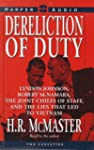 Dereliction of Duty: Lyndon Johnson,...