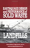 img - for Earthquake Design and Performance of Solid Waste Landfills: Proceedings of the Session Sponsored by the Soil Mechanics Committee of the Geotechnical ... enginee (Geotechnical Special Publication) book / textbook / text book