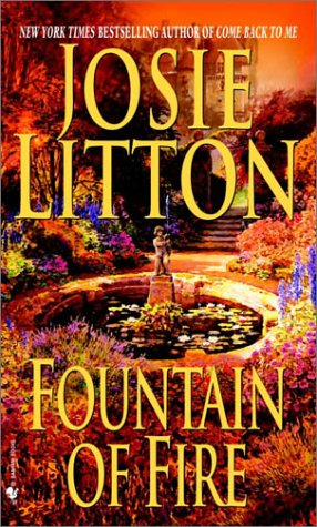 Fountain of Fire (Get Connected Romances), Josie Litton