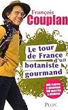 echange, troc François Couplan - Le tour de France d'un botaniste gourmand