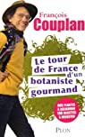 Le tour de France d'un botaniste gourmand par Couplan