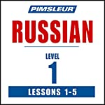 Russian Level 1 Lessons 1-5: Learn to Speak and Understand Russian with Pimsleur Language Programs |  Pimsleur