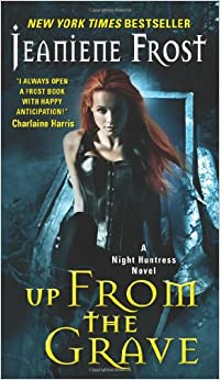 Up from the Grave (Night Huntress) by Jeaniene Frost