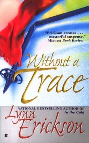 Without Trace, LYNN ERICKSON