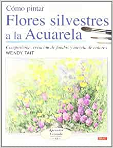 Como pintar flores silvestres a la acuarela/ How to Paint Wild Flowers
