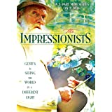 The Impressionists ~ Sebastian Armesto