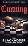 img - for Cunning: The Blackladder Programme Guide book / textbook / text book
