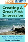 Creating A Great First Impression: Be...