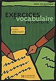 echange, troc Roland Eluerd - Exercices de vocabulaire en contexte : Niveau débutant