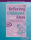 img - for Reflecting Children's Lives: A Handbook for Planning Child-Centered Curriculum (Redleaf Press Series) (Merrill Education/Redleaf Press College Textbook) book / textbook / text book