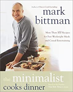 Cover of &quot;The Minimalist Cooks Dinner&quot;