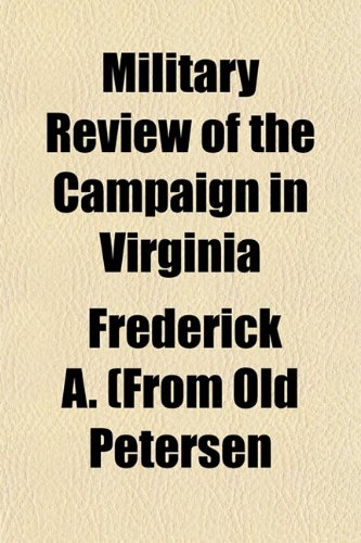 Military Review of the Campaign in Virginia