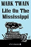 Image of Life On The Mississippi (Xist Classics)