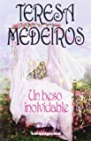 Un beso inolvidable (Books4pocket romántica)